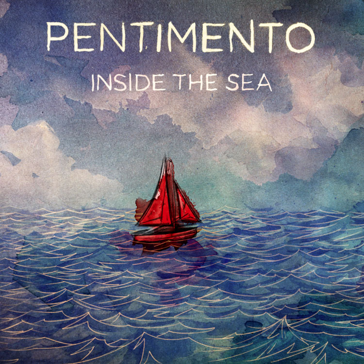 Pentimento - Inside the Sea