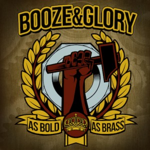 Booze and glory- As Bold As Brass