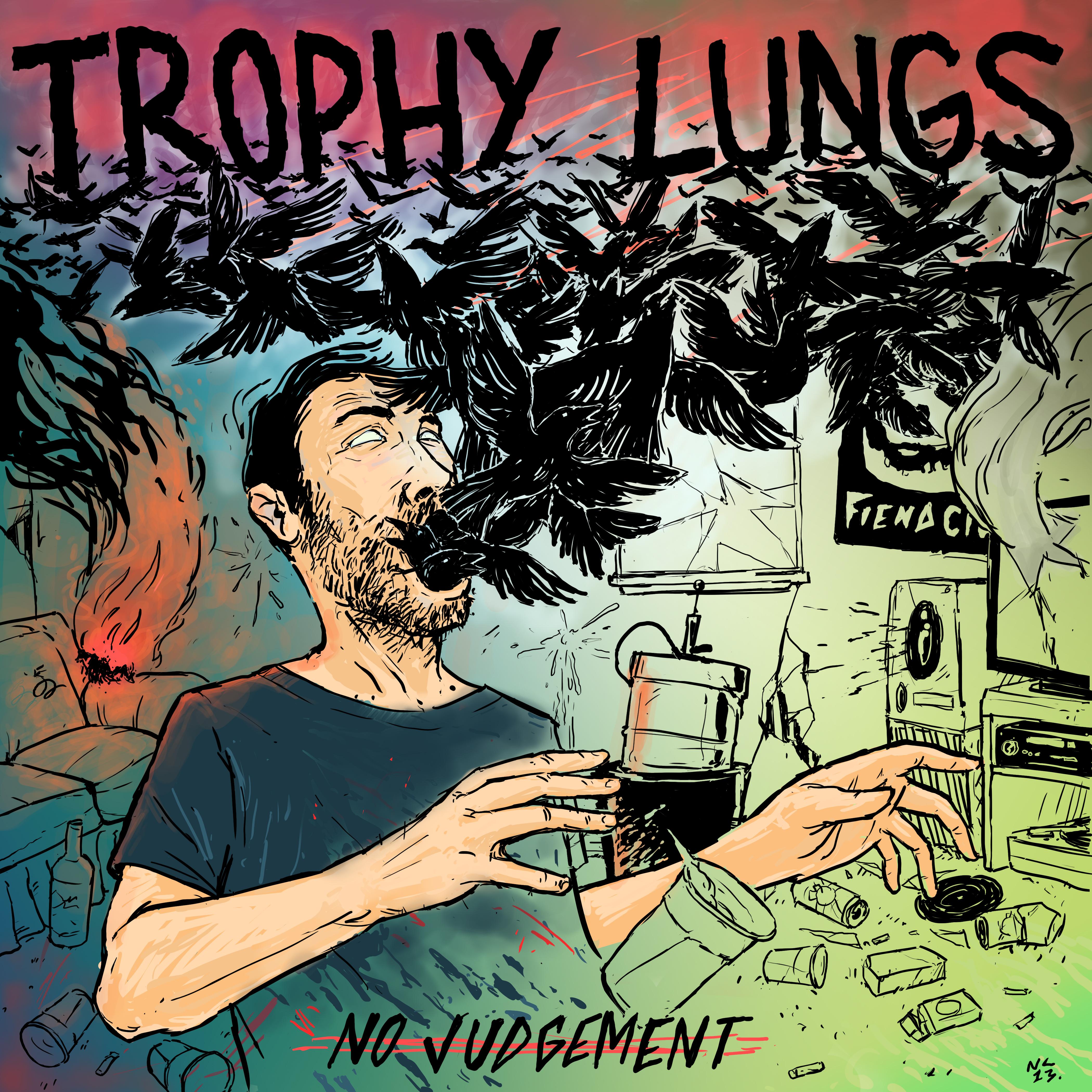 Trophy Lungs - No Judgement