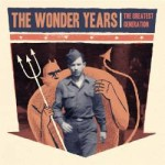 The Wonder Years- The Greatest Generation