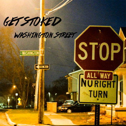 Get Stoked - Washington Street