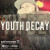 Youth Decay - New Damage Records