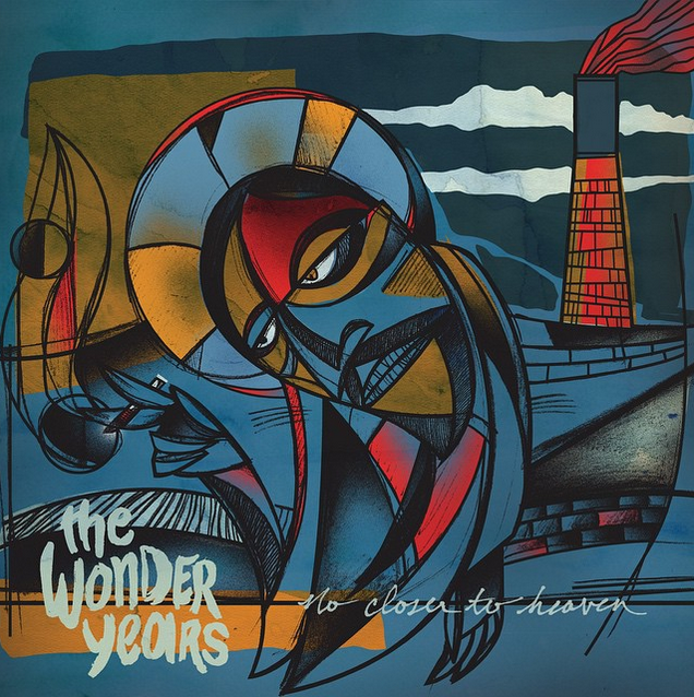 The Wonder Years – No Closer To Heaven