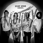 Night Birds – Mutiny At Muscle Beach