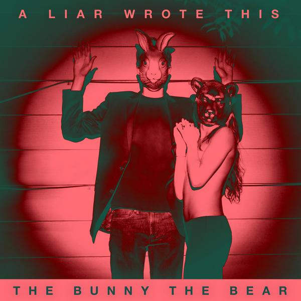 The Bunny The Bear