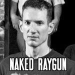 Naked Raygun
