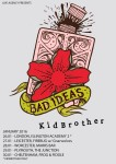 bad ideas kidbrother tour poster 2016