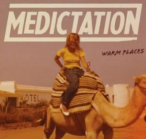 Medictation - Warm Places