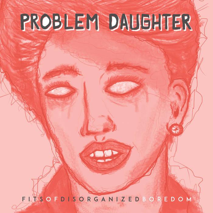 Problem Daughter