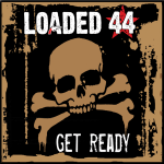 Loaded 44 EP