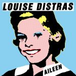 Louise Distras Aileen