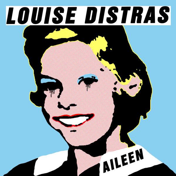 Louise Distras Aileen