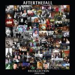 "After The Fall - ""Recollection"""
