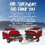 No Thank You Superweaks Tour
