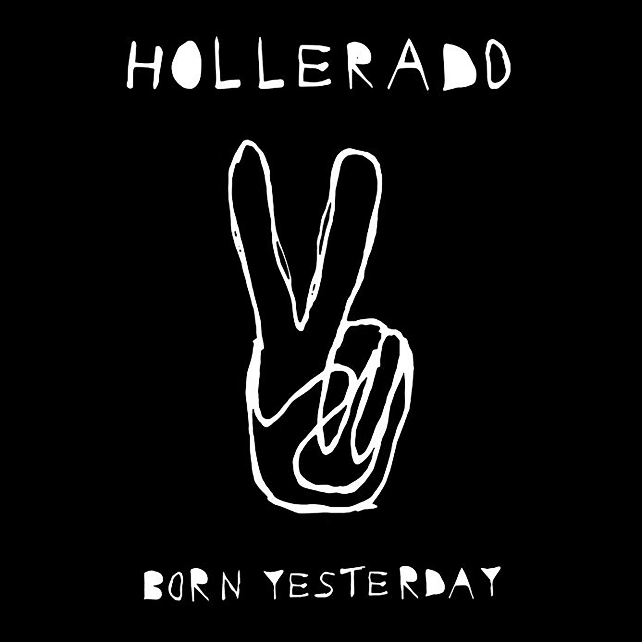 Hollerado Born Yesterday