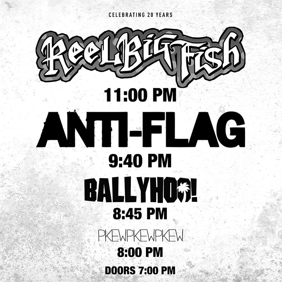 Reel Big Fish / Anti-Flag / Ballyhoo! / Pkew Pkew Pkew