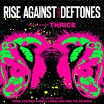 Rise Against, Deftones and Thrice tour
