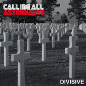 Calling All Astronauts Divisive