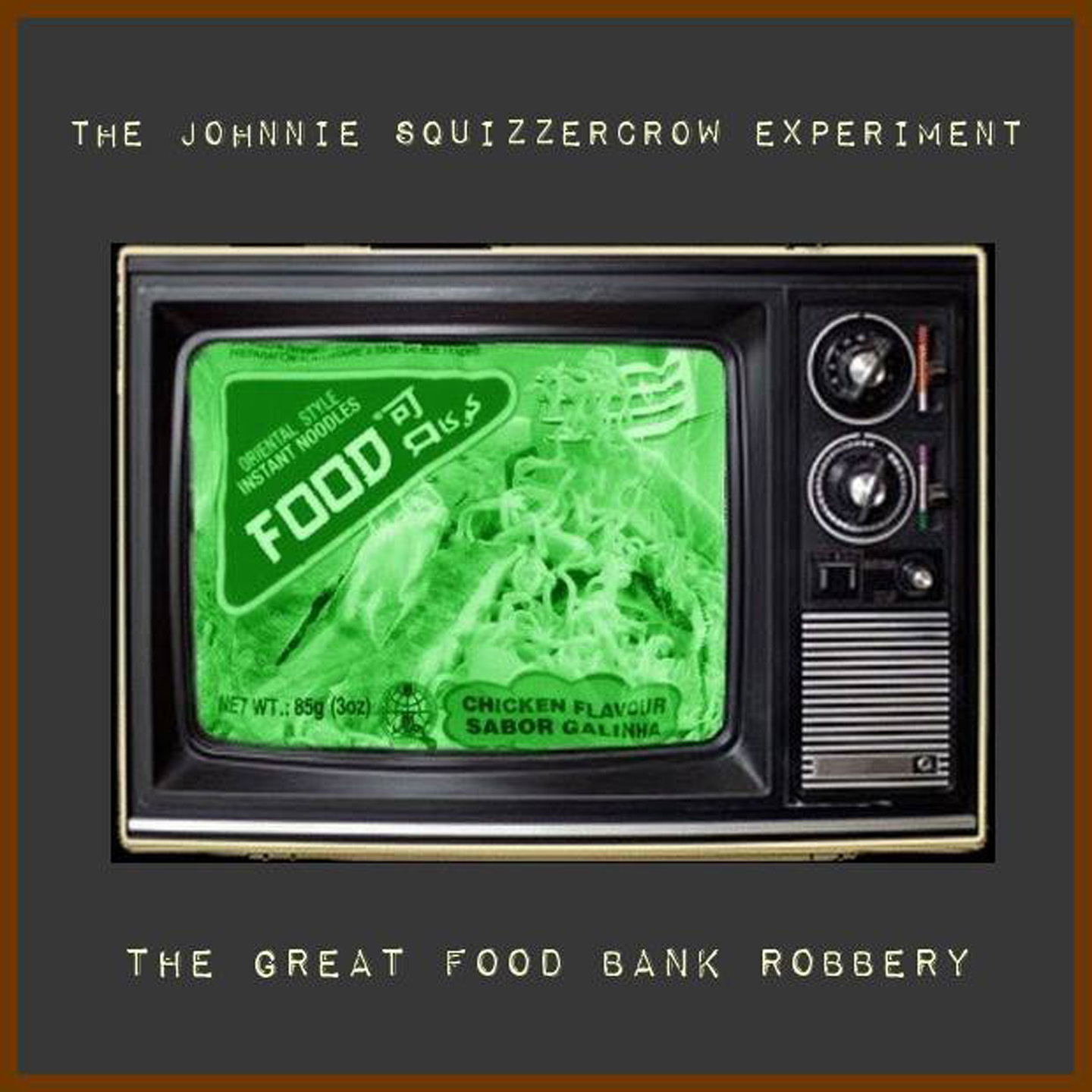 Johnnie Squizzercrow Food Bank EP