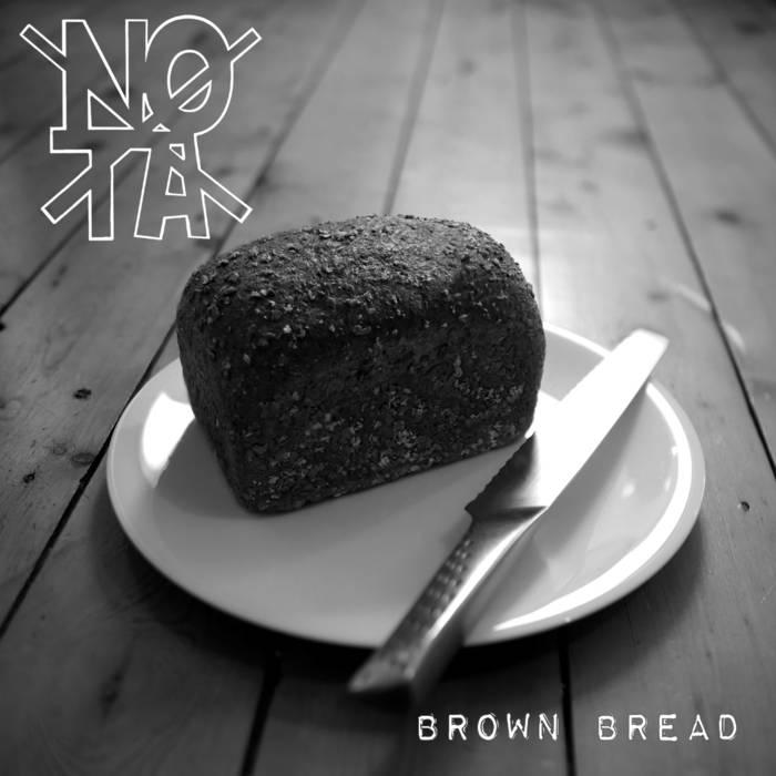 No Ta Brown Bread