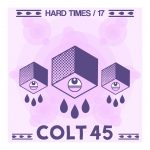 Colt 45 Hard Times