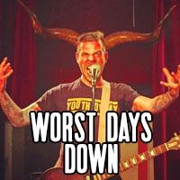 Worst Days Down