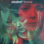 Dearist Shame