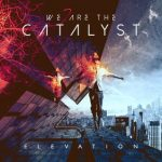 We Are Catalyst Elevation