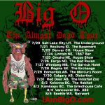 Big O Almost Dead Tour