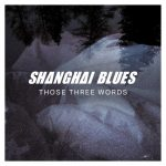 Shanghai Blues TLW