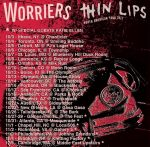 Thin Lips Worriers Tour 17