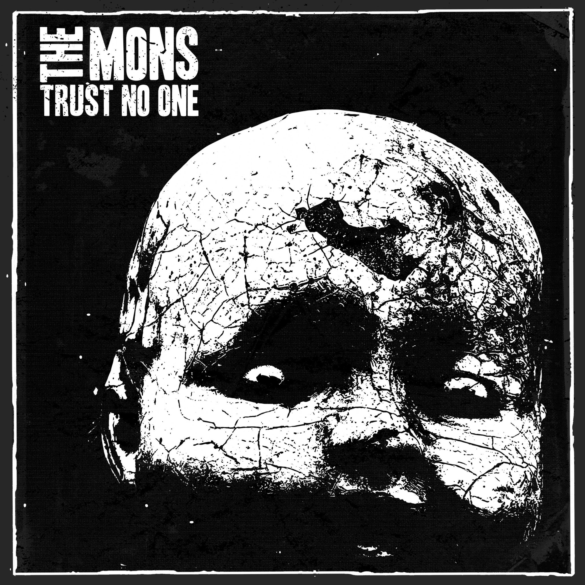 The Mons Trust No One
