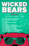 Wicked Bears 2017 Tour