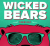 Wicked Bears Tuning Out