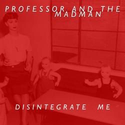 Professor And The Madmen DM